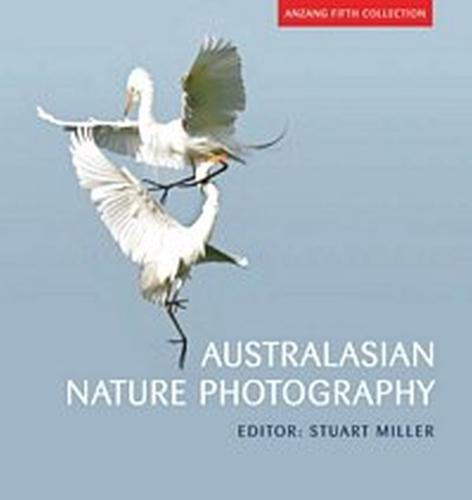 Australasian Nature Photography: ANZANG Fifth Collection (Paperback)