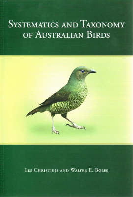 Systematics and Taxonomy of Australian Birds (Paperback)