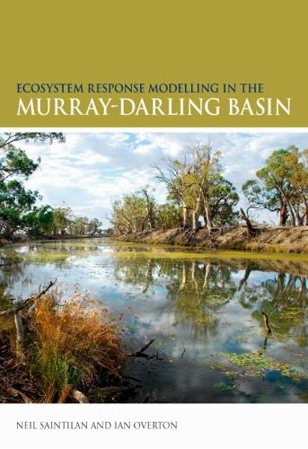Ecosysem Response Modelling in the Murray-Darling Basin (Paperback)