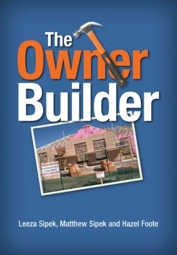 The Owner Builder (Paperback)