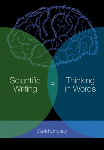 Scientific Writing = Thinking in Words: Thinking in Words (Paperback)