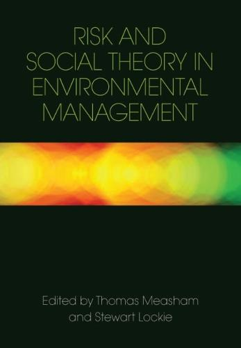 Risk and Social Theory in Environmental Management (Paperback)