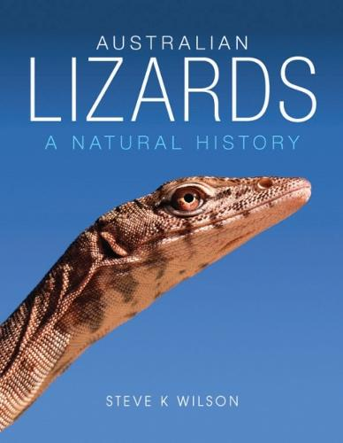 Australian Lizards: A Natural History (Paperback)