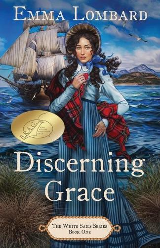 Discerning Grace (The White Sails Series Book 1) - The White Sails 1 (Paperback)