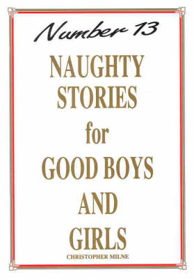 Naughty Stories for Good Boys and Girls - Naughty Stories (Paperback)
