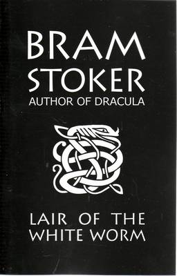 Bram Stoker's Lair of the White Worm (Paperback)
