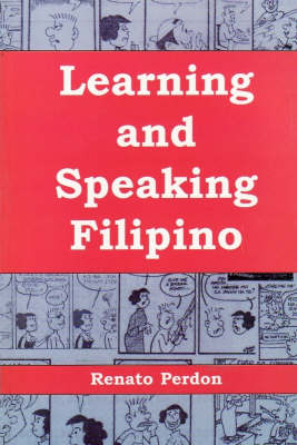 Learning and Speaking Filipino (Paperback)