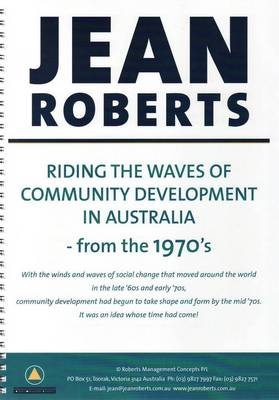 Riding the Waves of Community Development in Australia: From the 1970s (Spiral bound)