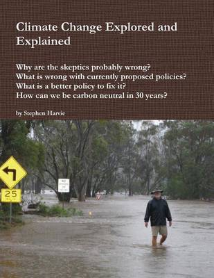 Climate Change Explored and Explained (Paperback)