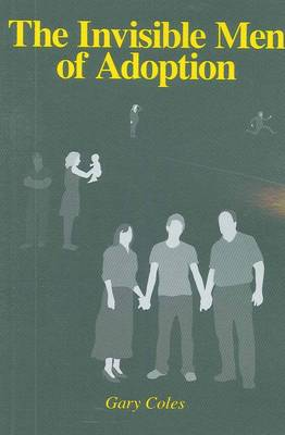 The Invisible Men of Adoption (Paperback)