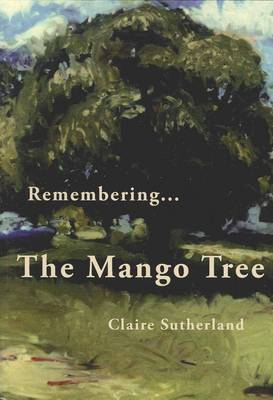 Remembering... The Mango Tree (Paperback)