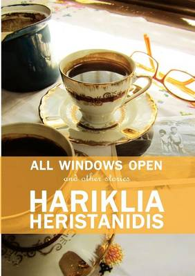 All Windows Open: And Other Stories (Paperback)