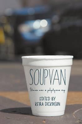 Soup Van: Stories Over a Polystyrene Cup (Hardback)