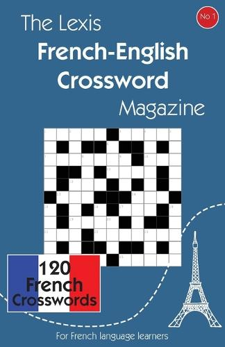 The Lexis French-English Crossword Magazine (Paperback)