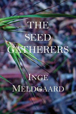 The Seed Gatherers (Paperback)