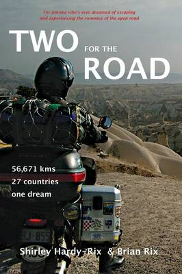 Two for the Road: 56,671 kms, 27 Countries, One Dream (Paperback)