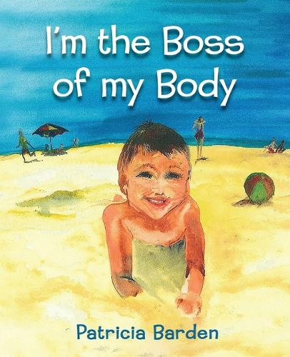 I'm the Boss of My Body (Paperback)