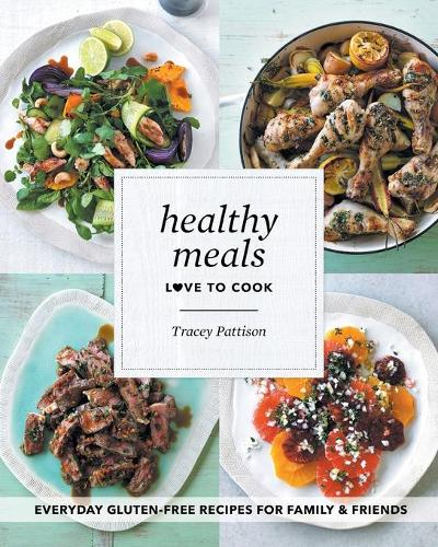 Healthy Meals: Love to Cook (Paperback)