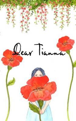 Dear Tianna (Paperback)