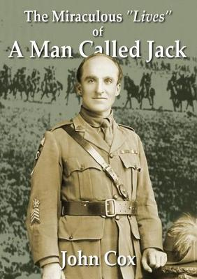 The Miraculous Lives of a Man Called Jack (Paperback)