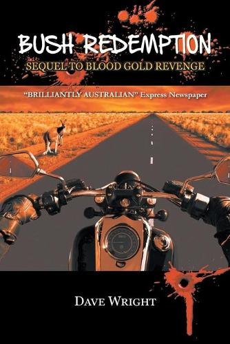 Bush Redemption: Sequel to Blood Gold Revenge (Paperback)