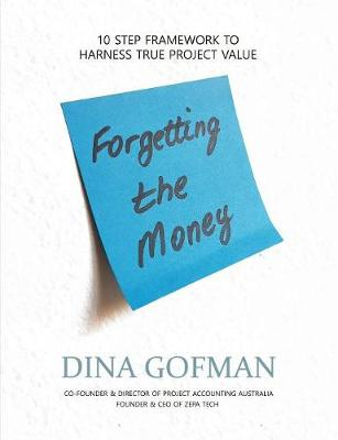 Forgetting the Money (Paperback)