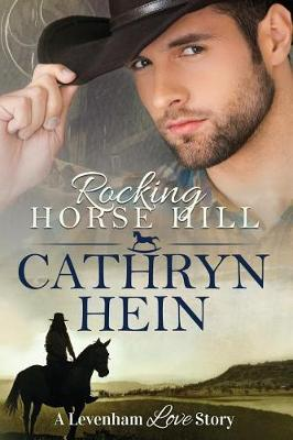 Rocking Horse Hill - Levenham Love Story 1 (Paperback)