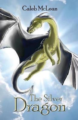 The Silver Dragon - Silver Saga 1 (Paperback)