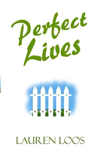 Perfect Lives (Paperback)