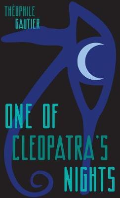 One of Cleopatra's Nights - Zephyr Books 1 (Hardback)
