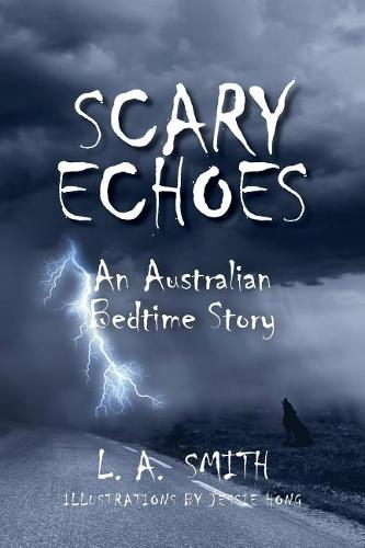 Scary Echoes: An Australian Bedtime Story (Paperback)