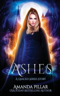 Ashes: A Graced Story - Graced 5 (Paperback)