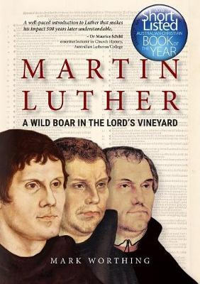 Martin Luther: A Wild Boar in the Lord's Vineyard (Paperback)