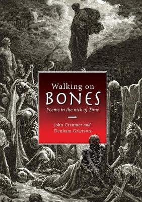 Walking on Bones: Poems in the Nick of Time (Paperback)