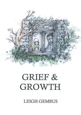 Grief & Growth (Paperback)