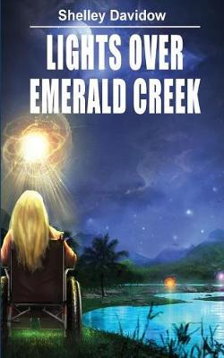 Lights Over Emerald Creek - Emerald Creek 1 (Paperback)