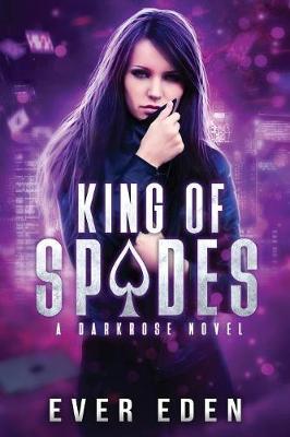 King of Spades: A Darkrose Novel (Paperback)