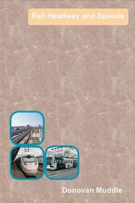Rail Headway and Speeds (Paperback)