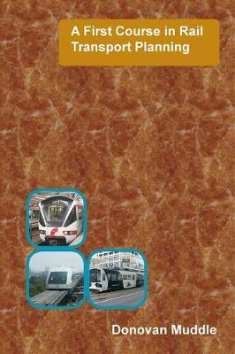 A First Course in Rail Transport Planning (Paperback)