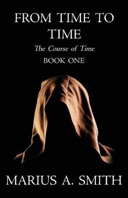 From Time to Time - Course of Time 1 (Paperback)