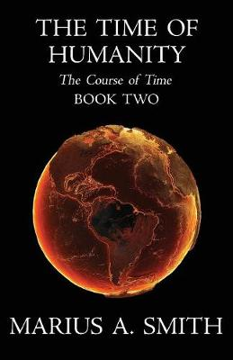 The Time of Humanity - Course of Time 2 (Paperback)