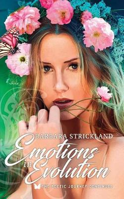 Emotions in Evolution: The Poetic Journey Continues (Paperback)