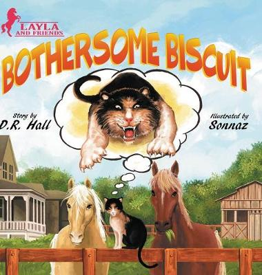 Bothersome Biscuit - Layla and Friends 1 (Hardback)