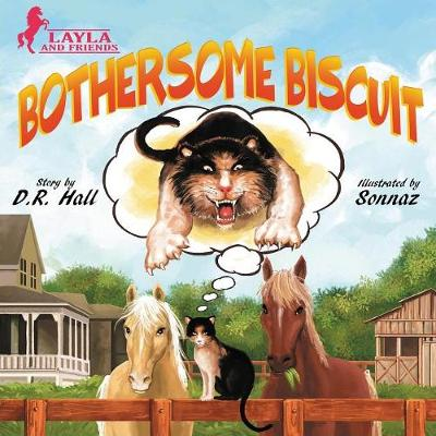 Bothersome Biscuit - Layla and Friends 1 (Paperback)