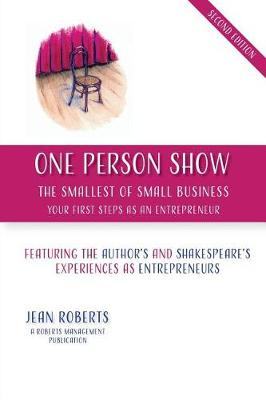 One Person Show: The Smallest of Small Business (Paperback)