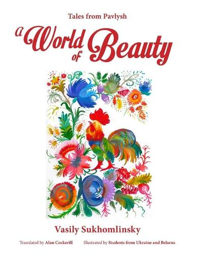 A World of Beauty: Tales from Pavlysh (Paperback)