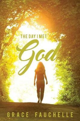 The Day I Met God (Paperback)