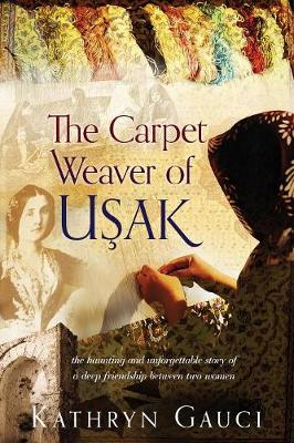 The Carpet Weaver of Usak (Paperback)