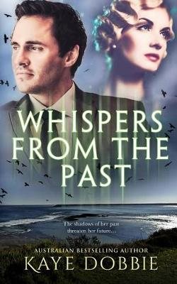 Whispers From The Past (Paperback)