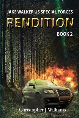 Rendition - Jake Walker Us Special Forces 2 (Paperback)